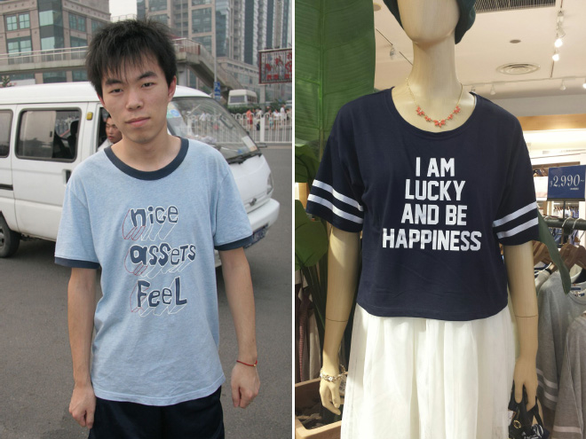 Mientras tanto, en Asia, la gente usará cualquier cosa con letras en inglés ...