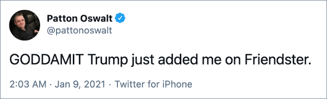 GODDAMIT Trump acaba de agregarme a Friendster.