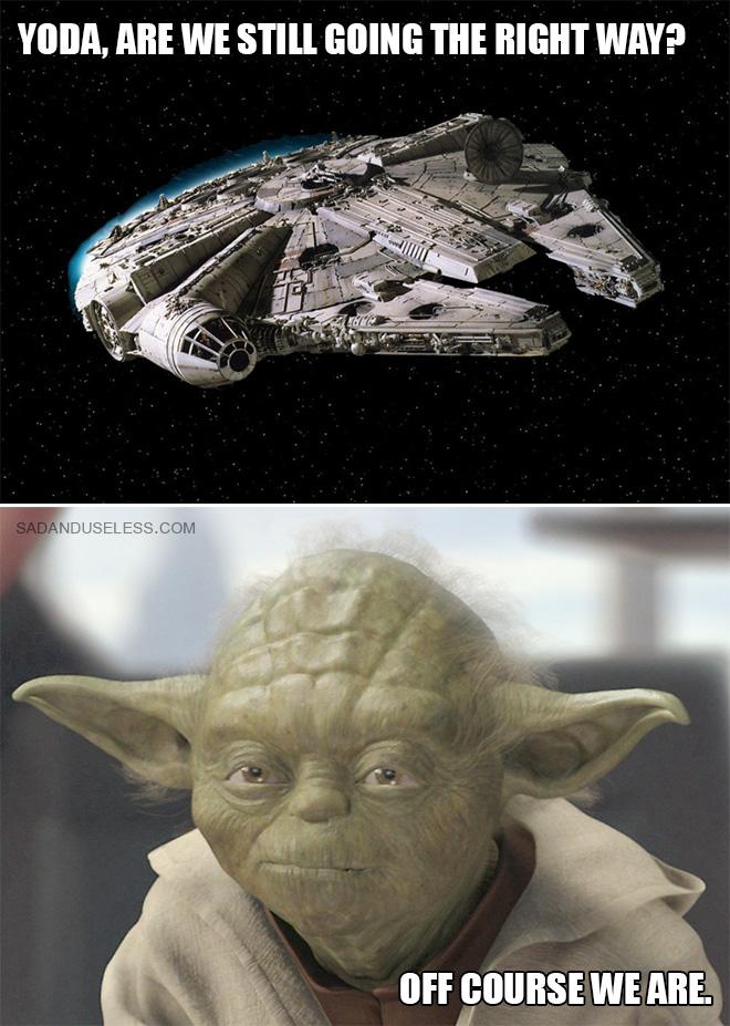 Yoda, ¿seguimos yendo por el camino correcto?