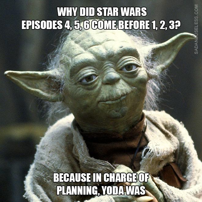 Porque responsable de la planificación, Yoda lo era.