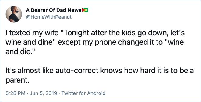 Es casi como si Autocorrección supiera lo difícil que es ser padre.