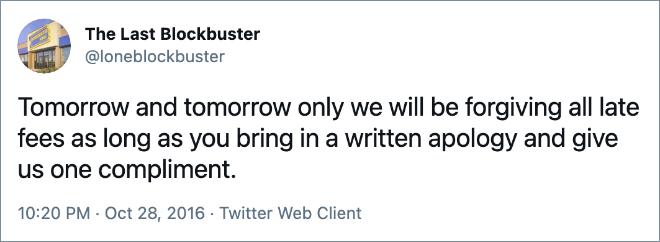 Mañana y solo mañana, perdonaremos todos los cargos por pago atrasado siempre que nos disculpe por escrito y nos haga un cumplido.